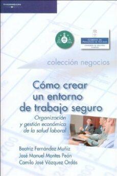Permacultivo.es Como Crear Un Entorno De Trabajo Seguro: Organizacion Y Gestion E Conomica De La Salud Laboral Image
