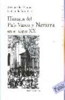 Historia Del Pais Vasco Y Navarra En El Siglo Xx 2ª Ed Santiago De Pablo Comprar Libro 9788497429429