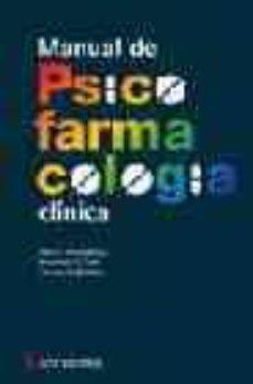 Descargar online ebooks gratis MANUAL DE PSICOFARMACOLOGIA CLINICA de