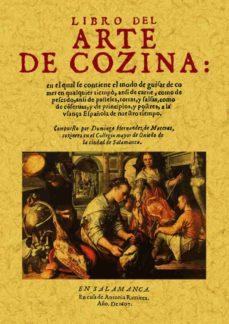 libro del arte de cocina (ed. facsimil)-domingo hernandez de maceras-9788497611329