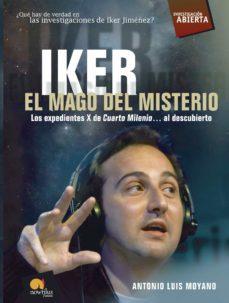 IKER, EL MAGO DEL MISTERIO EBOOK | ANTONIO LUIS MOYANO | Descargar libro  PDF o EPUB 9788497638029