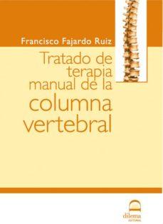 tratado de terapia manual de la columna vertebral (2ª ed.)-francisco fajardo ruiz-9788498270129