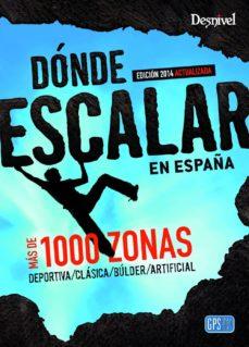 Vinisenzatrucco.it Donde Escalar En España (2ª Ed.) Image