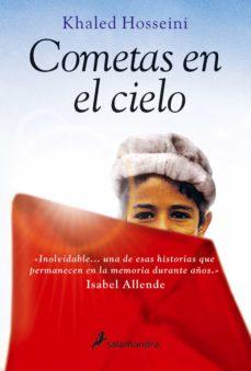 Libro electrónico gratuito para descargar COMETAS EN EL CIELO (NUEVA PORTADA) de KHALED HOSSEINI (Spanish Edition) ePub iBook PDF 9788498380729