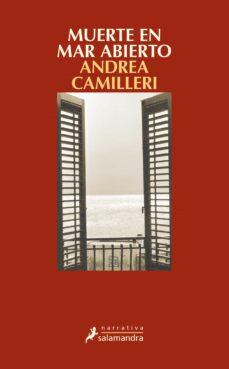 Descargar epub ebooks collection MUERTE EN MAR ABIERTO (SERIE MONTALBANO 27) de ANDREA CAMILLERI 9788498387629  en español