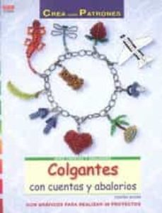 Descarga gratuita de archivos de texto de libros electrónicos. COLGANTES CON CUENTAS Y ABALORIOS en español de TORSTEN BECKER