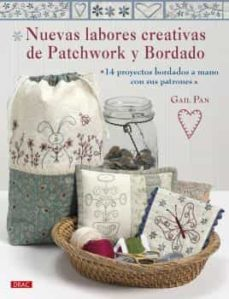 Kindle descargar libros Reino Unido NUEVAS LABORES CREATIVAS DE PATCHWORK Y BORDADO  de GAIL PAN
