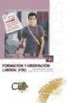 Relaismarechiaro.it Cuerpo De Profesores De Enseñanza Secundaria. Formacion Y Orienta Cion Laboral (Fol). Temario Oposiciones (Vol. Ii) Image