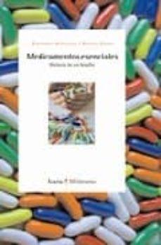 Descarga gratuita de libros en electrónica pdf. MEDICAMENTOS ESENCIAS: HISTORIA DE UN DESAFIO de FERNANDO ANTEZANA, XAVIER SEUBA CHM RTF PDF