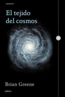 el tejido del cosmos-brian greene-9788498929829