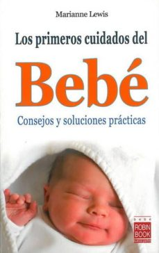 eBooks best sellers LOS PRIMEROS CUIDADOS DEL BEBE FB2 ePub de MARIANNE LEWIS 9788499170329 en español