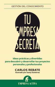 tu empresa secreta (ebook)-carlos rebate-9788499447629