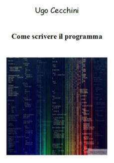 come scrivere il programma (ebook)-9788827536629