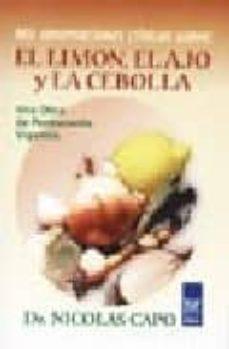 mis observaciones clinicas sobre: el limon, el ajo y la cebolla-nicolas capo-9789501712629