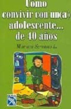Inmaswan.es Como Convivir Con Un(a) Adolescente... De 40 Años Image