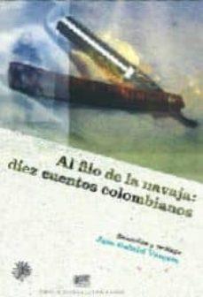 Iguanabus.es Al Filo De La Navaja: Diez Cuentos Colombianos Image