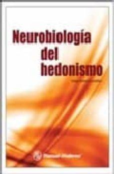 Descarga gratuita de libros electrónicos por isbn NEUROBIOLOGIA DEL HEDONISMO 9789707293229 iBook ePub de  (Literatura española)