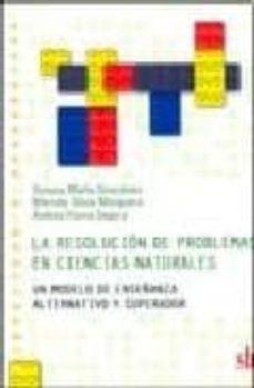 LA RESOLUCION DE PROBLEMAS EN CIENCIAS NATURALES - SUSANA MARIA GONCALVES | Triangledh.org