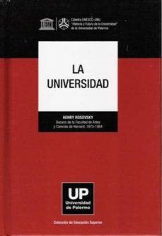 LA UNIVERSIDAD, MANUAL DEL RECTOR - HENRY ROSOVSKY | Adahalicante.org