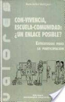 CONVIVENCIA, ESCUELA-COMUNIDAD: ¿UN ENLACE POSIBLE? - MARIA ESTHER RODRIGUEZ | Adahalicante.org