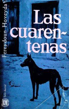 LAS CUARENTENAS - FEREYDOUN HOVEYDA | Adahalicante.org