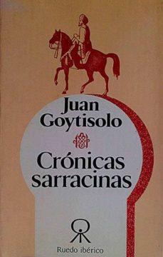 CRÓNICAS SARRACINAS - JUAN, GOYTISOLO | Adahalicante.org