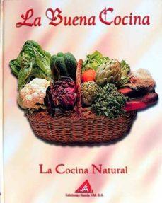 LA COCINA NATURAL - VVAA | Adahalicante.org