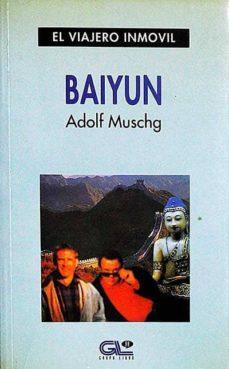 BAIYUN - ADOLF MUSCHG   Triangledh.org