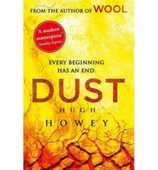dust (wool trilogy 3)-hugh howey-9780099586739