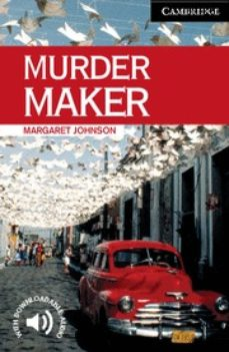 Ebook descarga gratuita archivo jar MURDER MAKER (LEVEL 6) 9780521536639 MOBI ePub de MARGARET JOHNSON in Spanish