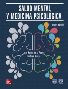 Descargas de libros electrónicos para iPad SALUD MENTAL Y MEDICINA PSICOLÓGICA 3ª EDICIÓN de JUAN RAMON DE LA FUENTE (Spanish Edition)  9786070299339