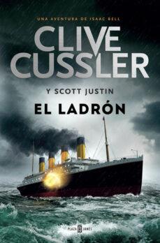 Caja de libros electrónicos: EL LADRON (ISAAC BELL 5) (Spanish Edition) de CLIVE CUSSLER, JUSTIN SCOTT 9788401343339