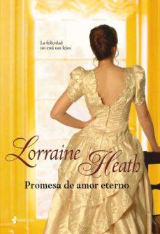 promesa de amor eterno-lorraine heath-9788408085539