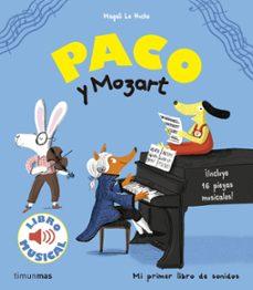 paco y mozart. libro musical-magali le huche-9788408172239