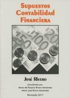 supuestos de contabilidad financiera-jose rivero romero-9788415276739