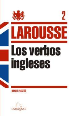 Descarga gratuita de libros de audio en pdf. VERBOS INGLESES LAROUSSE 9788415411239