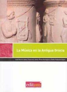 Descargar LA MUSICA EN LA ANTIGUA GRECIA gratis pdf - leer online
