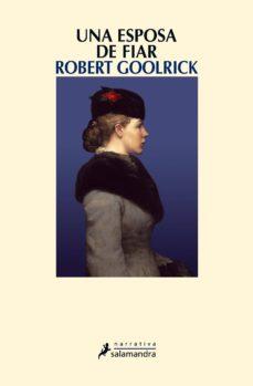una esposa de fiar (ebook)-robert goolrick-9788415470939