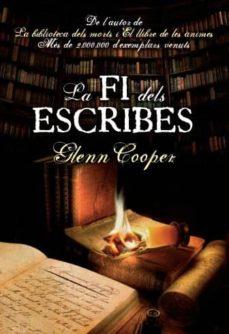 Descargas de libros electrónicos gratis para reproductores de mp3 (PE) LA FI DELS ESCRIBES 9788415645139 de GLENN COOPER in Spanish