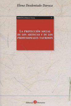 LA PROTECCIÓN SOCIAL DE LOS ARTISTAS Y DE LOS PROFESIONALES TAURI NOS - ELENA DESDENTADO DAROCA | Triangledh.org