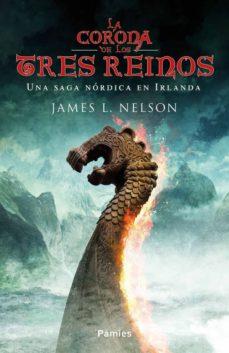 la corona de los tres reinos-james l. nelson-9788416970339