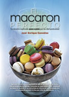 el macaron perfecto-jose enrique gonzalez gonzalez-9788417057039