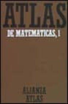 Followusmedia.es Atlas De Matematicas 1: Fundamentos, Algebra Y Geometria Image