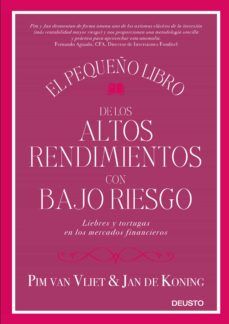 Descargar EL PEQUEÑO LIBRO DE LOS ALTOS RENDIMIENTOS CON BAJO RIESGO: LIEBRES Y TORTUGAS EN LOS MERCADOS FINANCIEROS gratis pdf - leer online