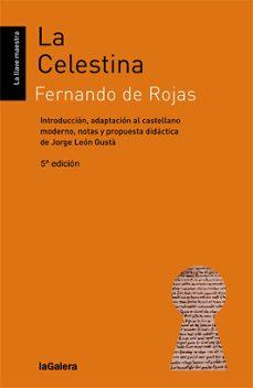 Audiolibros y descargas gratis. LA CELESTINA de FERNANDO DE ROJAS 9788424643539 in Spanish