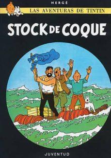 tintin: stock de coque (15ª ed.)-9788426110039