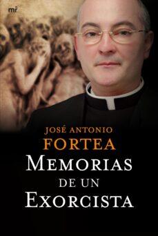 memorias de un exorcista-jose antonio fortea cucurull-9788427034839