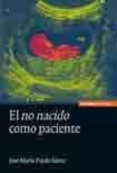 Reddit descargar libros EL NO NACIDO COMO PACIENTE en español 9788431327439 PDF MOBI
