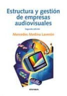 Curiouscongress.es Estructura Y Gestion De Empresas Audiovisuales (2ª Ed.) Image
