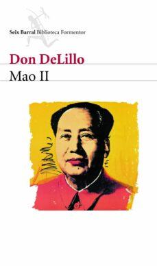 mao ii-don delillo-9788432228339